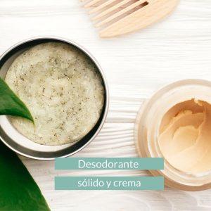 Desodorante en crema y sólido